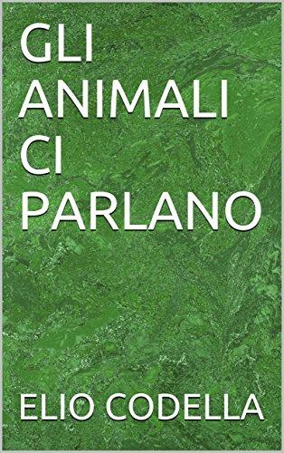 Como Descargar Elitetorrent GLI ANIMALI CI PARLANO En PDF