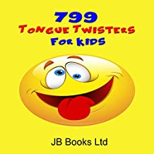 799 Tongue Twisters for Kids