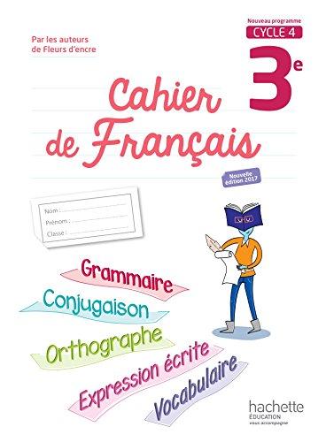 Cahier de français 3e Cycle 4 par From Hachette Education