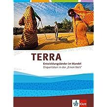 TERRA Entwicklungsländer: Themenband für die Oberstufe