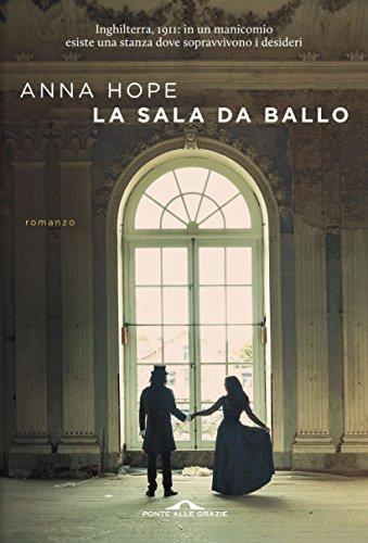 La sala da Ballo di [Hope, Anna]