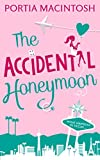 The Accidental Honeymoon by Portia MacIntosh