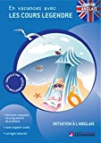 Initiation à l'anglais classes de primaire - En vacances avec les cours Legendre