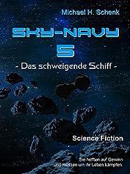 Sky-Navy 05 - Das schweigende Schiff