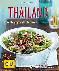 Thailand: Rezepte gegen das Fernweh