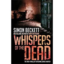 Whispers of the Dead by Simon Beckett (2009-01-29)