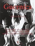 Guernica : un tableau au cinéma = = Guernica : un cuadro en el cine / Gisèle Breteau Skira | Breteau-Skira, Gisèle. auteur