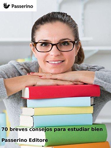 70 breves consejos para estudiar bien por Passerino Editore