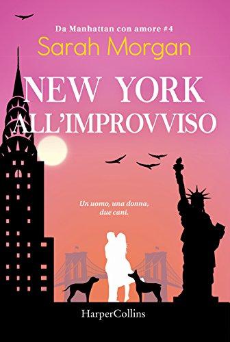 New York all'improvviso. Da Manhattan con amore: 4