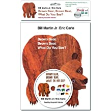 Brown Bear, Brown Bear, What Do You See?.