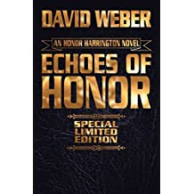 Echoes of Honor Limited Leatherbound Edition (Honor Harrington)