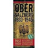 PastFinder Obersalzberg 1933 - 1945. Ortsführer zu den Spuren der Vergangenheit