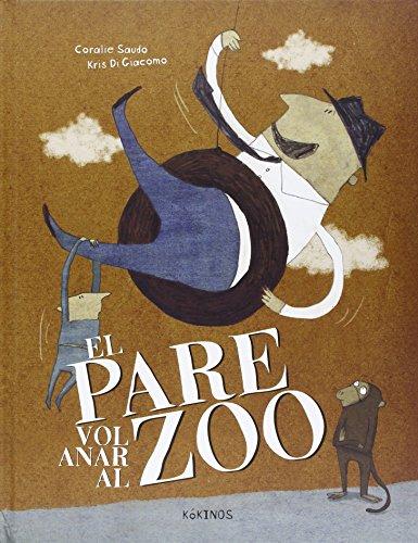El Pare Vol Anar Al Zoo