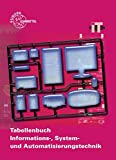 Tabellenbuch Informations-, System- und Automatisierungstechnik mit Formelsammlung