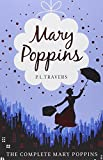 Mary Poppins - The Complete Collection: Mary Poppins - Mary Poppins in Cherry Lane - Mary Poppins and the House Next Door - Mary Poppins Opens the ... Poppins in the Park - Mary Poppins Comes Back