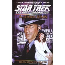 A Hard Rain (Star Trek: The Next Generation) by Dean Wesley Smith (2002-04-02)