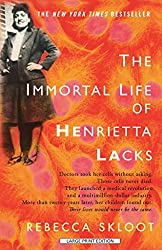 [The Immortal Life of Henrietta Lacks] (By: Rebecca Skloot) [published: March, 2011]