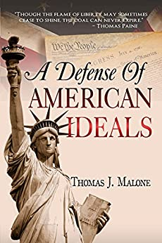 A Defense Of American Ideals by [Malone, Thomas]