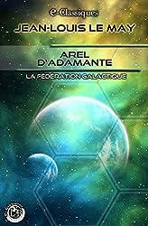 Arel d'Adamante (e-Classiques Jean-Louis Le May)