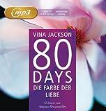 80 Days - Die Farbe der Liebe: Band 6