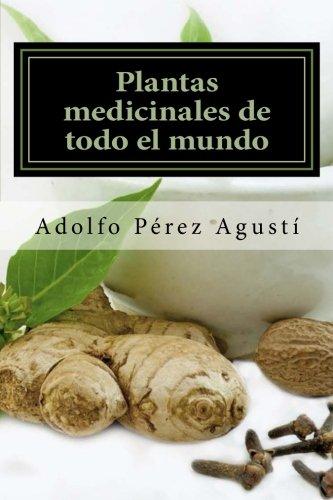 Plantas medicinales de todo el mundo: Una revisión actualizada: Volume 59 (Tratamiento natural)