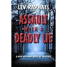 Assault with a Deadly Lie (Nick Hoffman)
