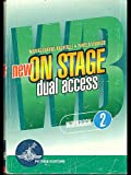 New On stage dual access. Student's book-Workbook. Per le Scuole superiori: 2