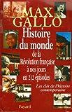 Histoire du monde, de la Révolution française à nos jours en 212 épisodes : Les clés de l'histoire contemporaine (Divers Histoire)