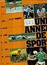 Une année de sport : 1981 par Thibert