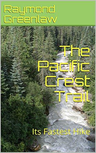Descargar PDF Gratis The Pacific Crest Trail: Its Fastest Hike