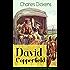 David Copperfield (Vollständige deutsche Ausgabe: Band 1&2): Klassiker der Jugendliteratur - Autobiografischer Roman des Autors von Oliver Twist, Eine Geschichte aus zwei Städten und Schwere Zeiten
