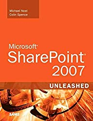 [(Microsoft SharePoint 2007 Unleashed)] [By (author) Colin Spence ] published on (April, 2007)