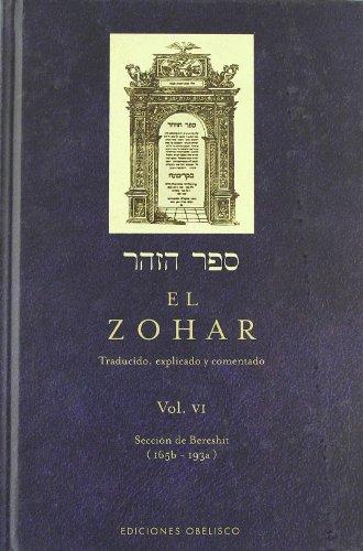El Zohar (Vol. 6): Traducido, explicado y comentado (CABALA Y JUDAISMO) por RABI SHIMON BAR IOJAI