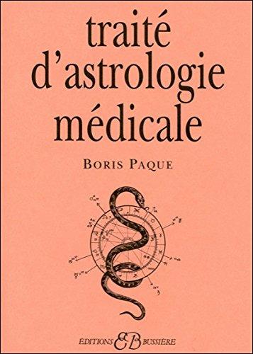 Traité d'astrologie médicale par Boris Paque