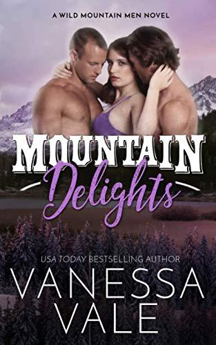 Mountain Delights (Wild Mountain Men, Band 2)