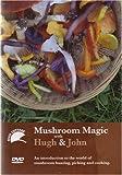 River Cottage - Mushroom Magic With Hugh And John