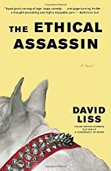 The Ethical Assassin: A Novel by David Liss (2007-01-30)