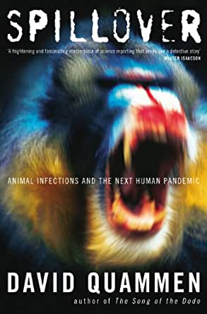 Spillover: Animal Infections and the Next Human Pandemic eBook ...