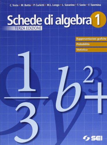 Schede di algebra. Per le Scuole superiori: 1