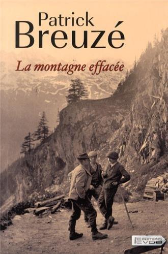 La Montagne effacée | Breuzé, Patrick. Auteur