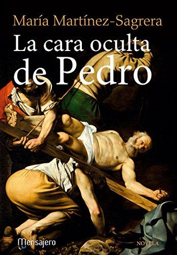 LA CARA OCULTA DE PEDRO (Litteraria nº 7) por MARÍA MARTÍNEZ-SAGRERA