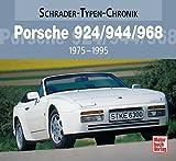 Porsche 924/944/968: 1975-1995 (Schrader-Typen-Chronik)