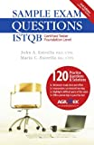 Sample Exam Questions: ISTQB Certified Tester Foundation Level by John A. Estrella (2007-08-09)