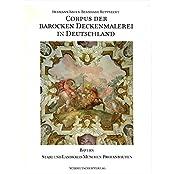 Corpus der barocken Deckenmalerei in Deutschland, Bd.3/2, Freistaat Bayern, Regierungsbezirk Oberbayern, Stadt und Landkreis München
