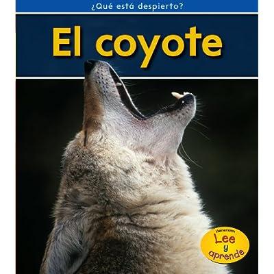 Download El Coyote / Coyotes (Heinemann Lee Y Aprende/Heinemann ...