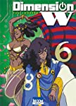 Dimension W Edition simple Tome 6