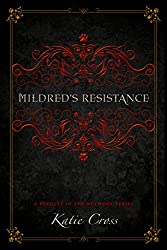 Mildred's Resistance: A Prequel in the Network Series