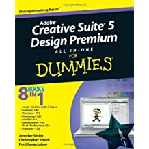 Adobe Creative Suite 5 Design Premium All–in–One For Dummies