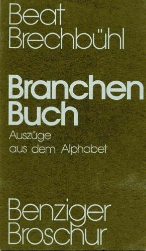 Branchen-Buch: (Auszuge aus dem Alphabet) : [Gedichte] : mit 8 Collagen des Autors (Benziger Broschur) (German Edition)