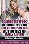 Struggling to Know How to Care for your Loved One with Alzheimer's Disease?        This Book Provides Advice for Helping with Daily Care Tasks      Alzheimer's disease steals away your loved one's ability to complete the most basic tasks, includin...